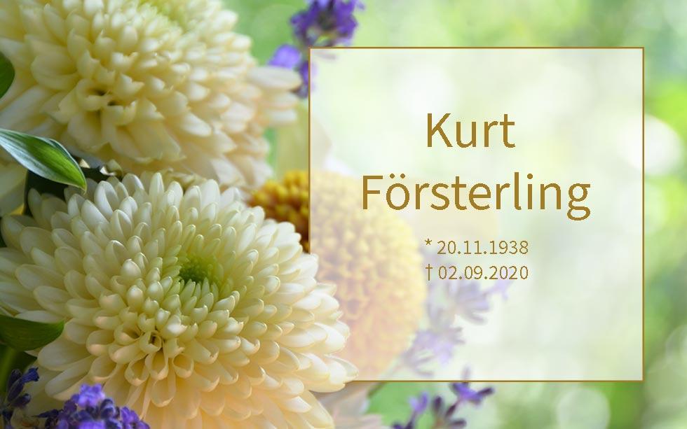 Kurt Försterling *20.11.1938 †02.09.2020