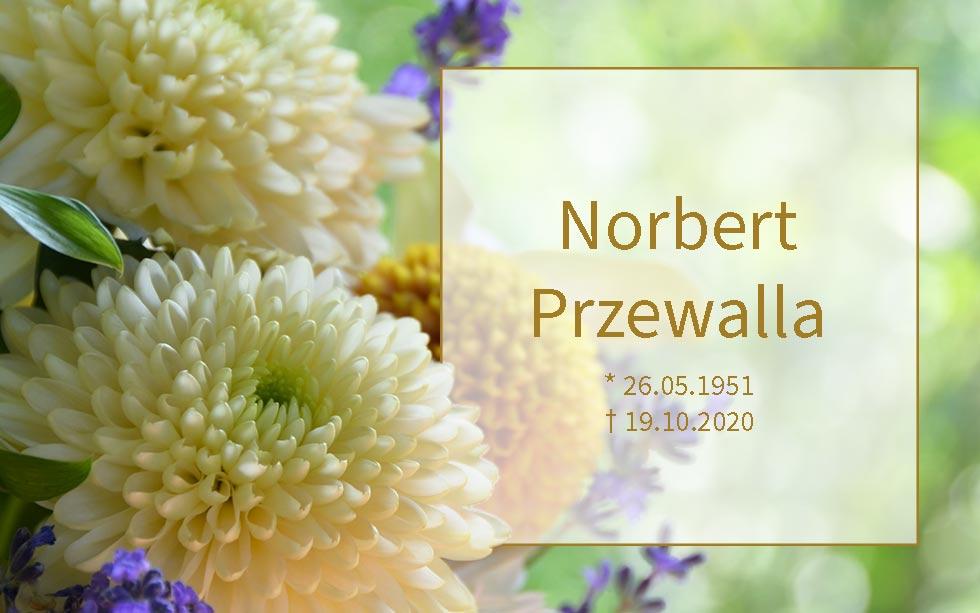 Norbert Przewalla *26.05.1951 †19.10.2020